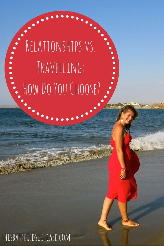 Relationships vs. Travelling_ How Do You Choose?