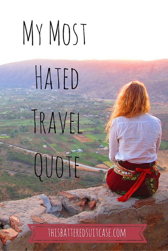 My Most Hated Travel Quote copy